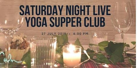 Saturday Night Live - Summer Yoga Supper Club! tickets