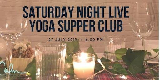 Saturday Night Live - Summer Yoga Supper Club!