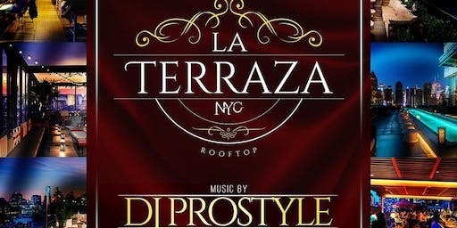 Free Rooftop Party at La Terraza with music by DJ Prostyle @ La Terraza NYC