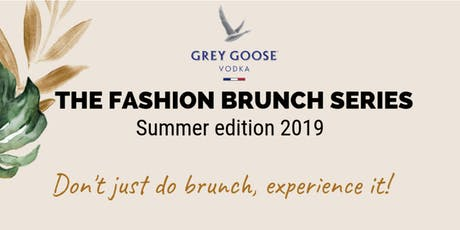 The Fashion Brunch Series- Summer edition 2019 tickets