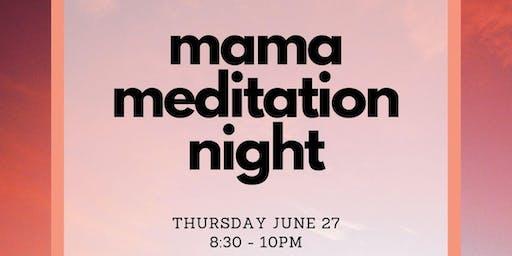 Mama Meditation Night