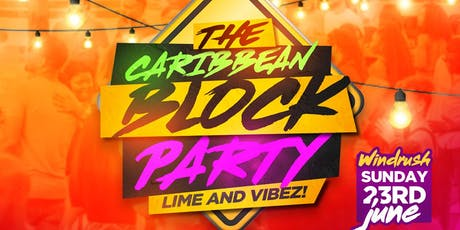 The Windrush Sunday block party  tickets
