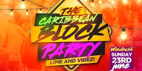 The Windrush Sunday block party  tickets