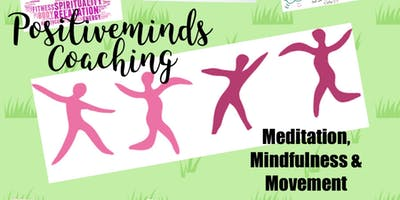 Meditation, Mindfulness and Movement class