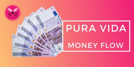 PURA VIDA - Money Flow - Mallorca tickets