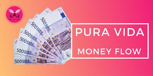 PURA VIDA - Money Flow - Mallorca