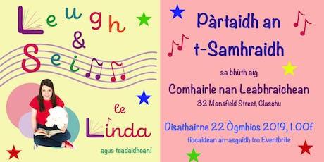 Leugh is Seinn le Linda: Pàrtaidh an t-Samhraidh tickets