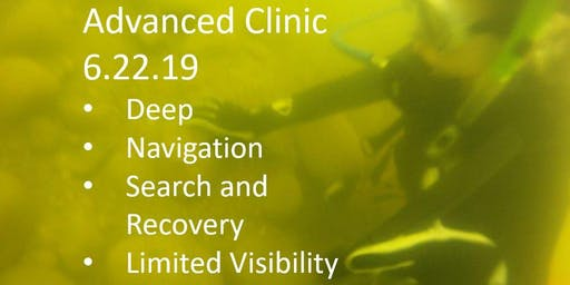 Advanced Clinic- Limited Vis, Nav, Deep, and Search and Recovery