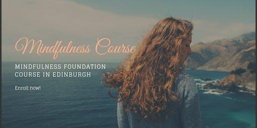 Mindfulness Foundation Course in Edinburgh
