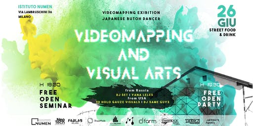 Videomapping and Visual Arts | FREE OPEN PARTY Dj SET + Free Seminar