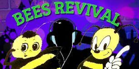 Bees Revival Night tickets