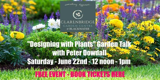 """Designing with Plants"" Garden Talk with Peter Dowdall- the Irish Gardener"