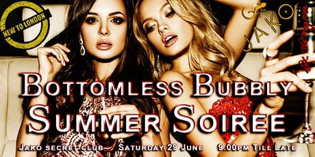 CHIC Summer SOIREE [w/ Bottomless BUBBLY!] @ Jako Secret Club [Kensington] tickets