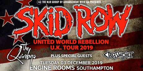 Skid Row + The Quireboys + Crash Diet (Engine Rooms, Southampton) tickets