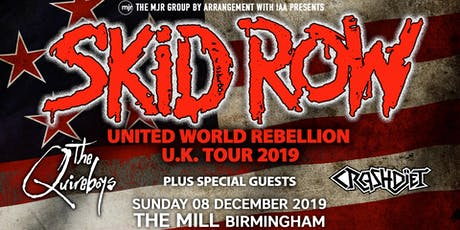 Skid Row + The Quireboys + Crash Diet (The Mill, Birmingham) tickets