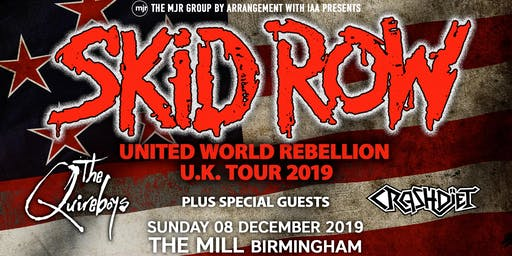 Skid Row + The Quireboys + Crash Diet (The Mill, Birmingham)