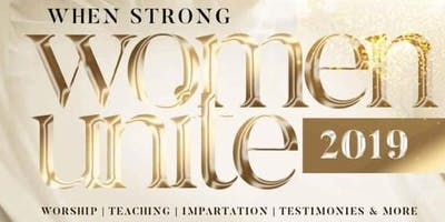 When Strong Women Unite 2019: Beauty for Ashes