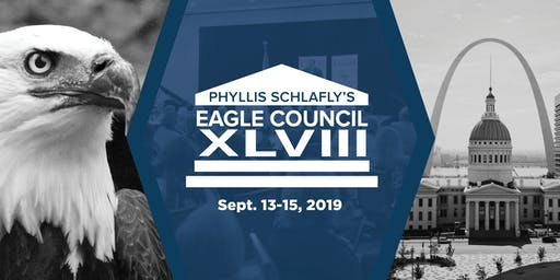 Phyllis Schlafly's Eagle Council XLVIII