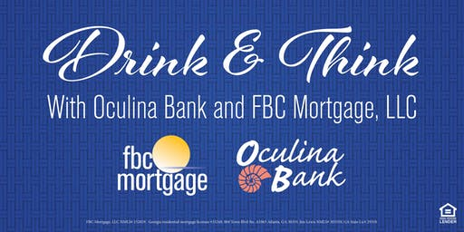 Drink & Think with Oculina Bank and FBC Mortgage, LLC