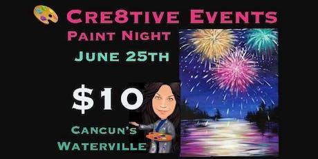 $10 Paint Night @ Cancun's tickets