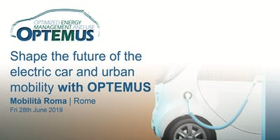 OPTEMUS workshop on the future of the electric car & urban mobility - Rome