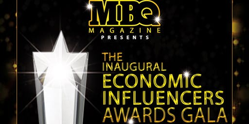 MBQ MAGAZINE ECONOMIC INFLUENCER AWARDS
