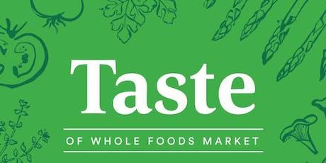 Taste of Whole Foods Market  tickets
