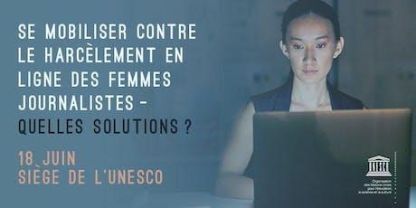 Se mobiliser contre le harcèlement en ligne des femmes journalistes billets