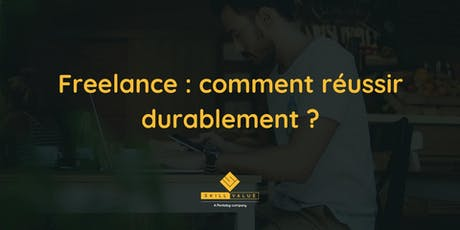 Freelance : comment réussir durablement ? X Wild Code School tickets