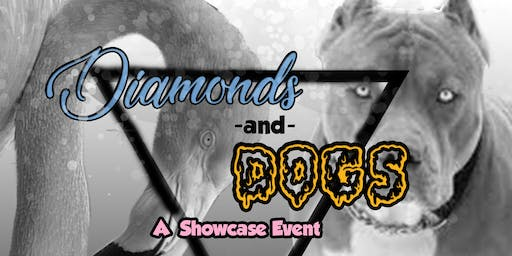 Diamonds and Dogs