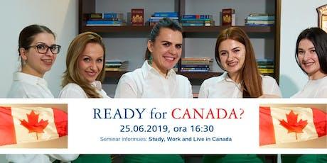 Study, Work & Live in Canada (seminar informues --- 25 Qershor 2019) biglietti