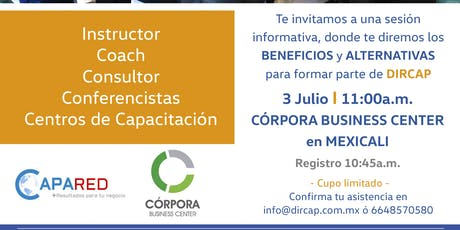 Sesión Informativa DIRCAP para Instructores de Capacitación en Mexicali  entradas