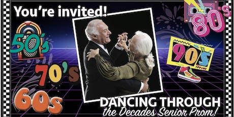 Dancing Through The Decades Senior Citizens Prom tickets