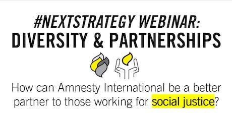 Diversity & Partnerships - #NextStrategy Webinar - Amnesty International billets