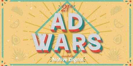 21st Ad Wars - Just add tequila tickets