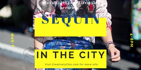 Sequin in the City! tickets