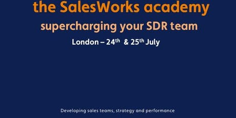 SalesWorks Academy - Supercharging your SDR team tickets