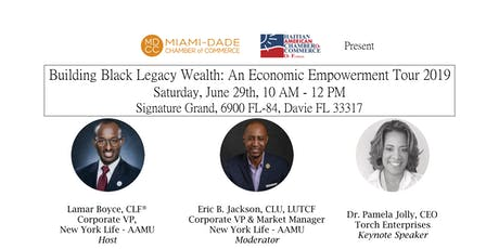 Building Black Legacy Wealth: An Economic Empowerment Tour 2019 tickets