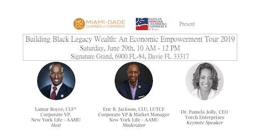 Building Black Legacy Wealth: An Economic Empowerment Tour 2019