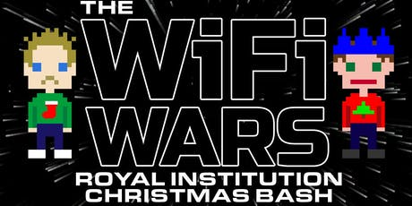 The WiFi Wars Royal Institution Christmas Bash 2019 tickets