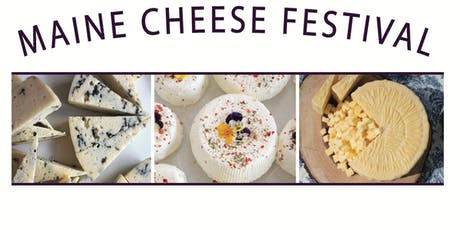4th Annual Maine Cheese Festival tickets