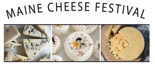 4th Annual Maine Cheese Festival