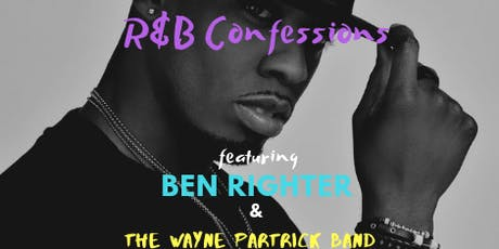 R&B Confessions with Ben Righter  tickets