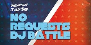 No Requests DJ Battle