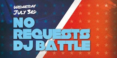 No Requests DJ Battle tickets