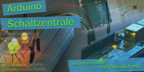 FabLabKids: Arduino-Schaltzentrale Tickets