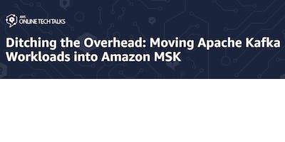 Ditching the Overhead: Moving Apache Kafka Workloa