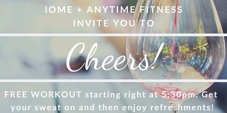 Cheers with IOME + Anytime Fitness Workout tickets