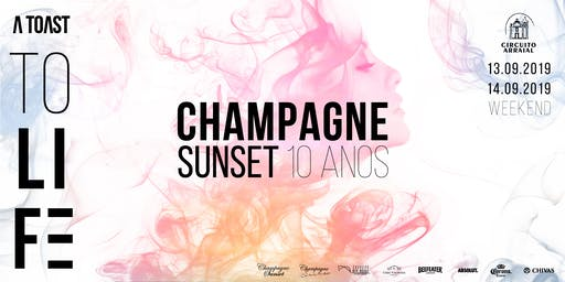 Champagne Sunset - A Toast to Life