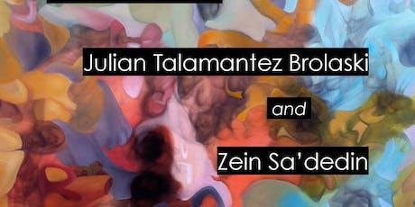 Julian Talamantez Brolaski and Zein Sa'dedin tickets